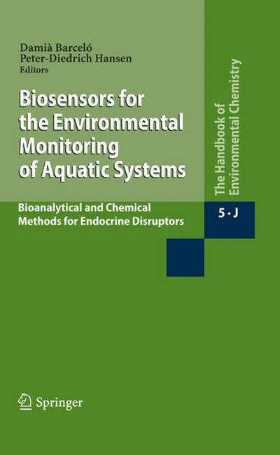 Biosensors for the Environmental Monitoring of Aquatic Systems