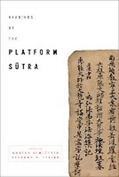Readings of the 'Platform Sutra'