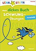 Mein dickes Buch der Schwungübungen; Für die  ...