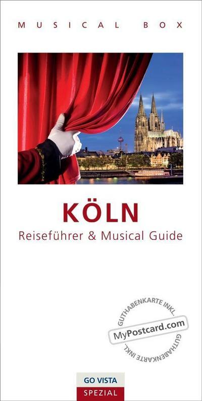 GO VISTA Spezial: Musical Box - Köln; inklusive Musical Guide, GO VISTA Reiseführer Köln und Gutscheinkarte; GOVISTA Spezial; Deutsch