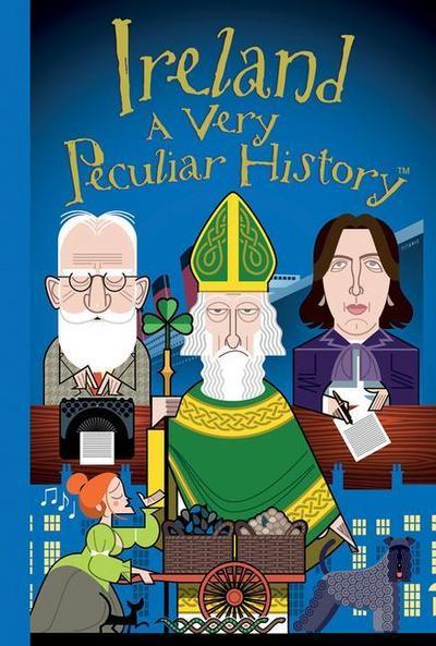 Ireland: A Very Peculiar History(tm)