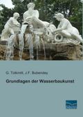 Grundlagen der Wasserbaukunst