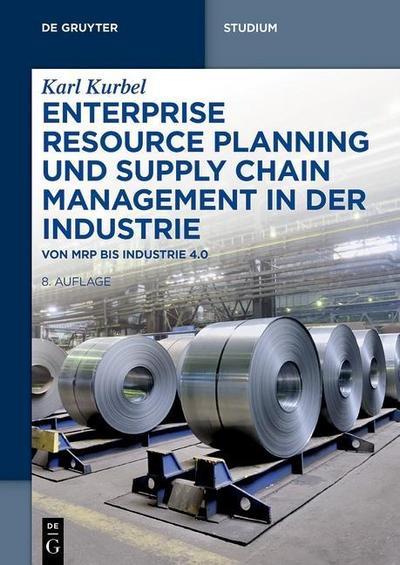 Enterprise Resource Planning und Supply Chain Management in der Industrie