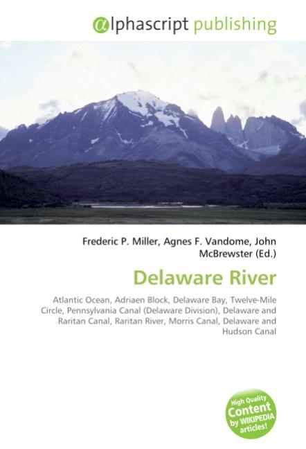 Delaware River - Frederic P. Miller -  9786130601867