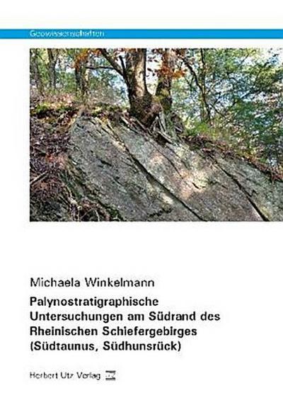 Palynostratigraphische Untersuchungen am Südrand des Rheinischen Schiefergebirges (Südtaunus, Südhunsrück)