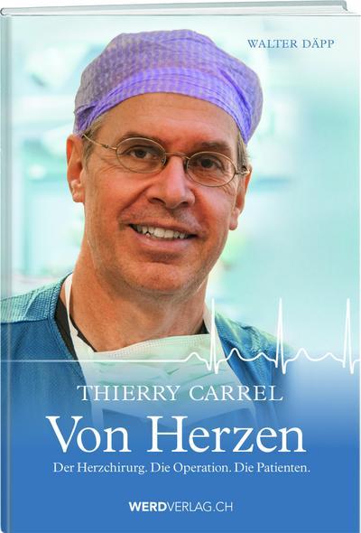 Thierry Carrel - Von Herzen