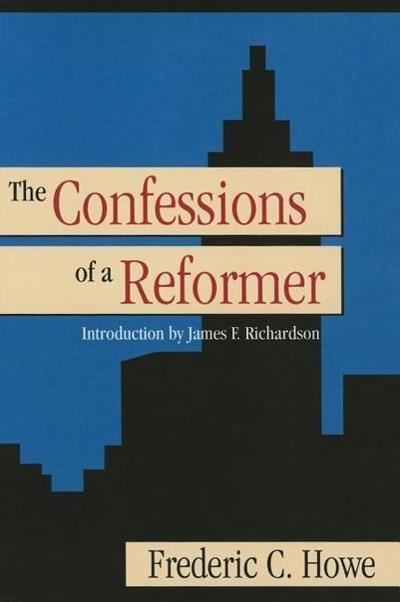 Confessions of a Reformer