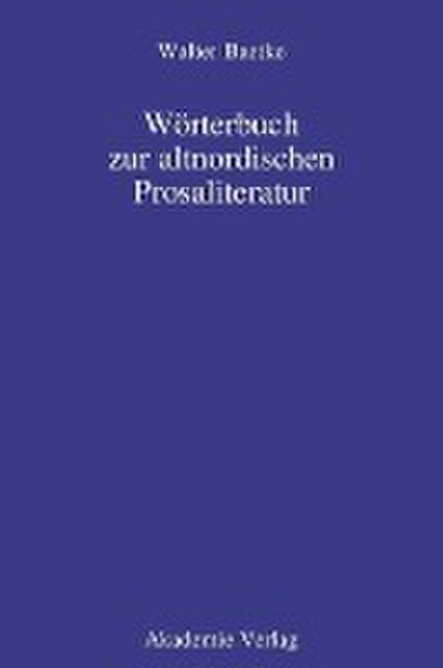 Wörterbuch zur altnordischen Prosaliteratur