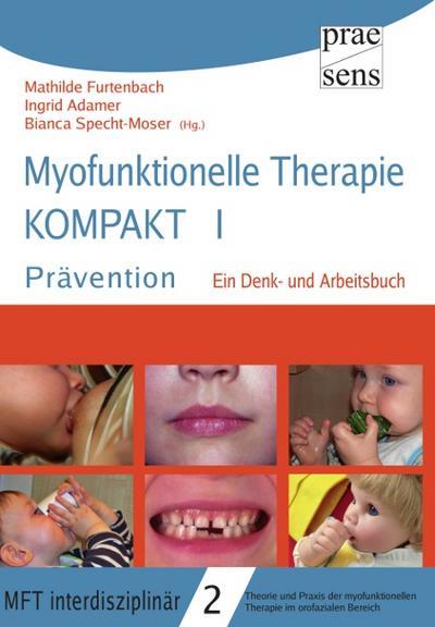 Myofunktionelle Therapie KOMPAKT I