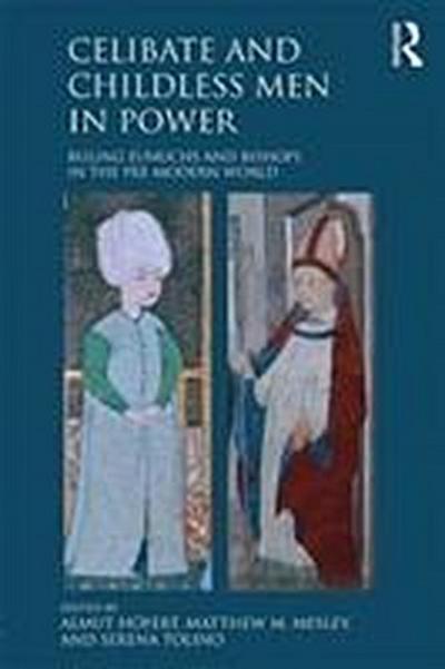 Celibate and Childless Men in Power