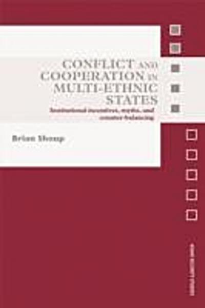 Conflict and Cooperation in Multi-Ethnic States