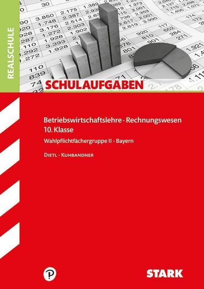 Schulaufgaben Realschule - BwR 10. Klasse - Bayern