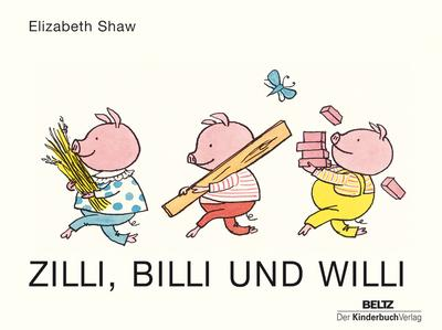 Zilli, Billi und Willi