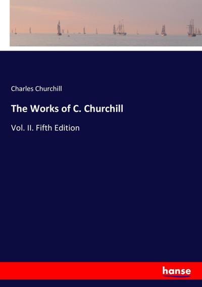 The Works of C. Churchill