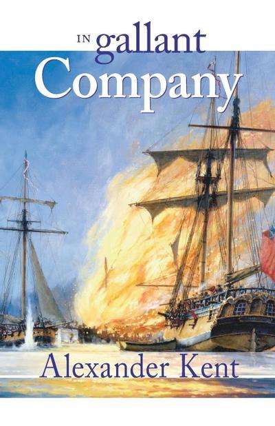 In Gallant Company: The Richard Bolitho Novels