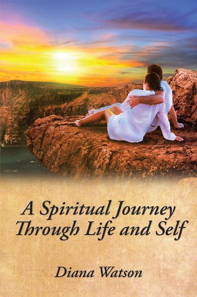 Spiritual Journey Through Life and Self