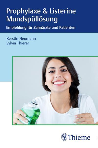 Prophylaxe & Listerine Mundspüllösungen: Empfehlung für Zahnärzte und Patienten