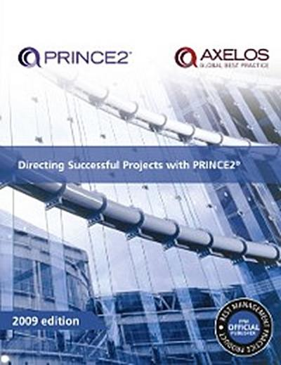 Directing successful projects with PRINCE2 (PDF)