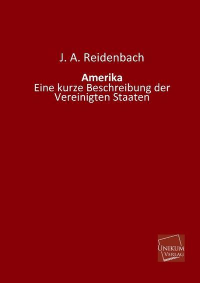 Amerika: Eine kurze Beschreibung der Vereinigten Staaten