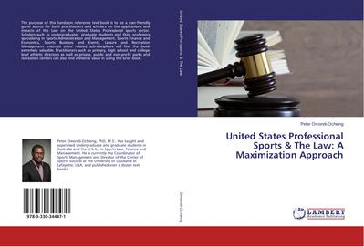 United States Professional Sports & The Law: A Maximization Approach