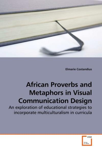 African Proverbs and Metaphors in Visual Communication Design