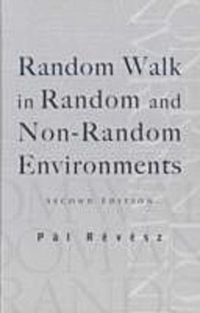 Random Walk In Random And Non-random Environments (Second Edition)