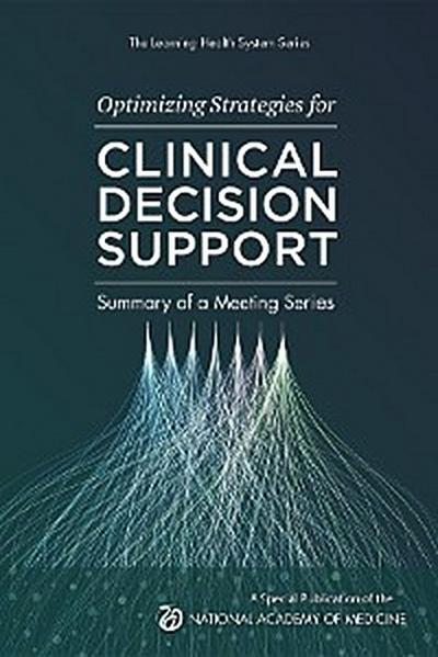 Optimizing Strategies for Clinical Decision Support