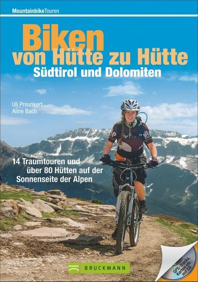 Biken von Hütte zu Hütte: Südtirol und Dolomiten