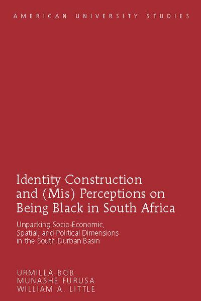 Identity Construction and (Mis) Perceptions on Being Black in South Africa