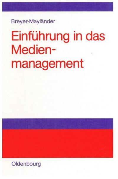 Einführung in das Medienmanagement