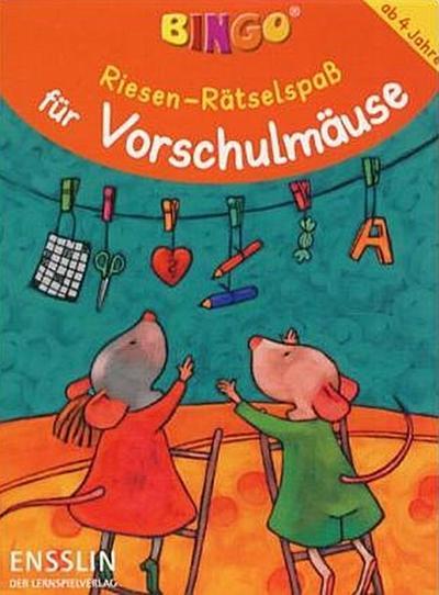 Riesen-Spiel-und Rätselspass für Vorschulmäuse (Ensslin im Arena Verlag)