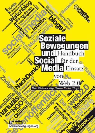 Soziale Bewegungen und Social Media: Handbuch für den Einsatz von Web 2.0 (Varia)