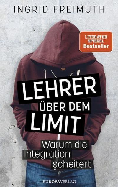 Lehrer über dem Limit; Warum die Integration scheitert; Deutsch