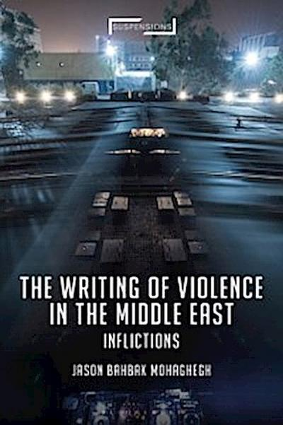 Writing of Violence in the Middle East
