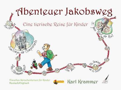 Abenteuer Jakobsweg/The Way of St.James Adventure