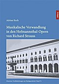 Musikalische Verwandlung in den Hofmannsthal-Opern von Richard Strauss