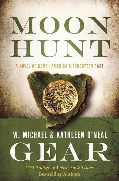 Moon Hunt: A People of Cahokia Novel (Book Three of the Morning Star Series)
