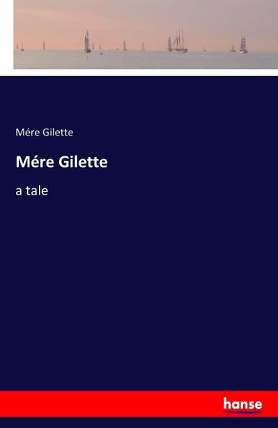 Mére Gilette