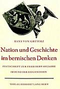 Nation und Geschichte im bernischen Denken