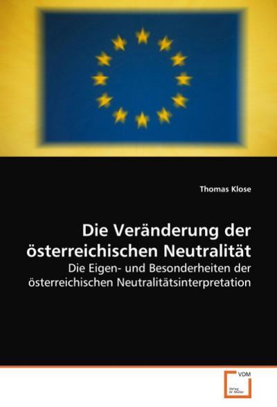 Die Veränderung der österreichischen Neutralität