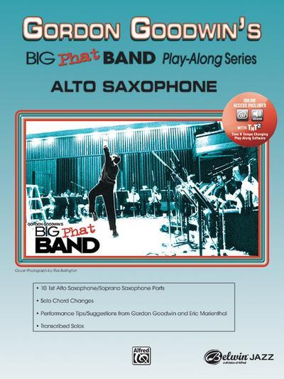 Gordon Goodwin's Big Phat Band Play-Along Series: Alto Saxophone