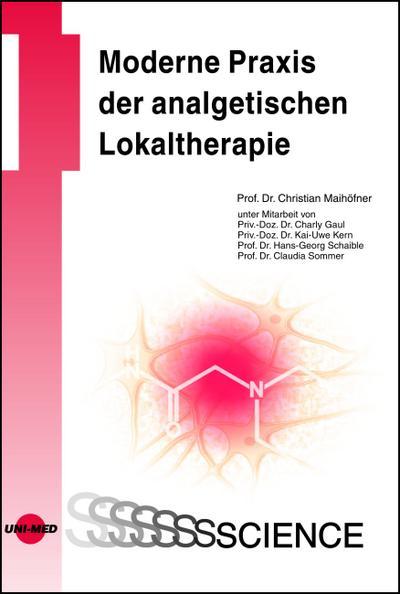 Moderne Praxis der analgetischen Lokaltherapie