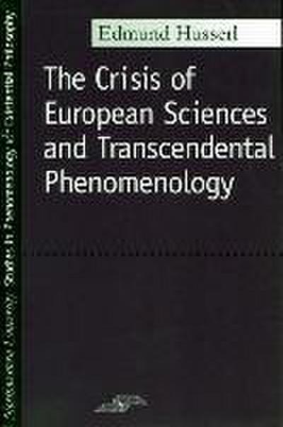 Crisis of European Sciences and Transcendental Phenomenology