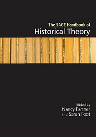 The SAGE Handbook of Historical Theory