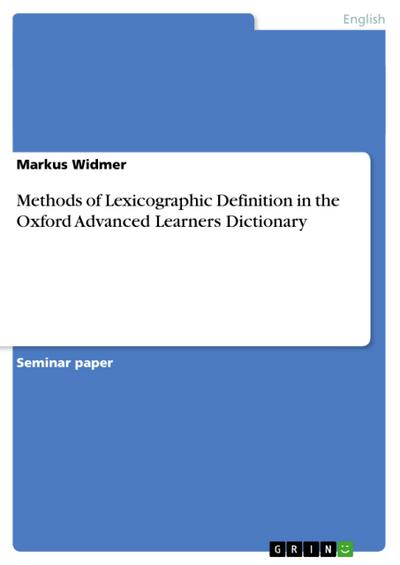 Methods of Lexicographic Definition in the Oxford Advanced Learners Dictionary