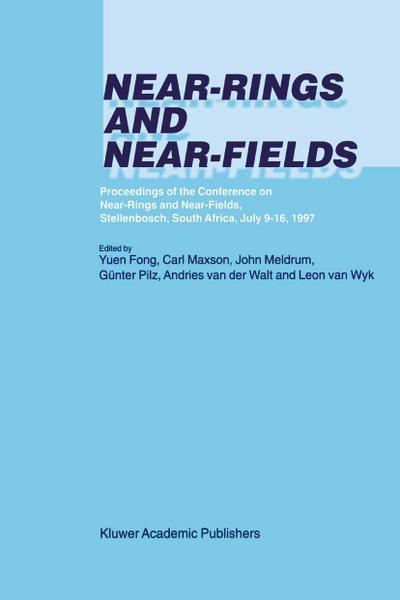 Near-Rings and Near-Fields