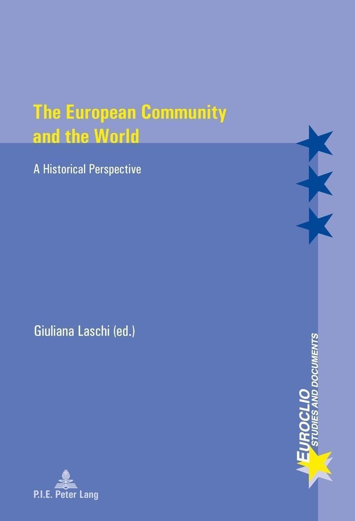 The European Community and the World | Giuliana Laschi |  9782875741356
