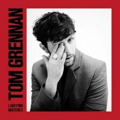 Tom Grennan, Lighting Matches