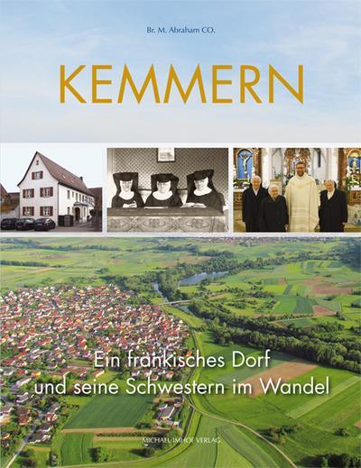 Kemmern: Ein fränkisches Dorf und seine Schwestern im Wandel