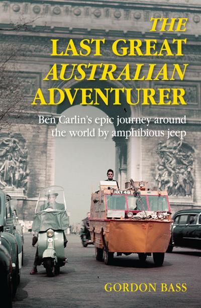 Last Great Australian Adventurer